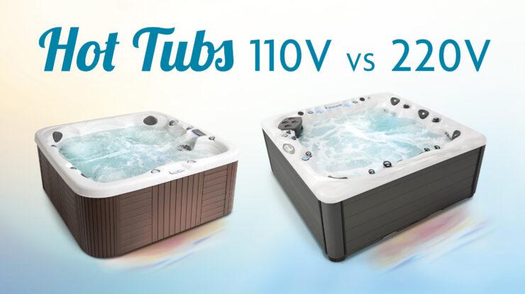 110v 220v hot tubs