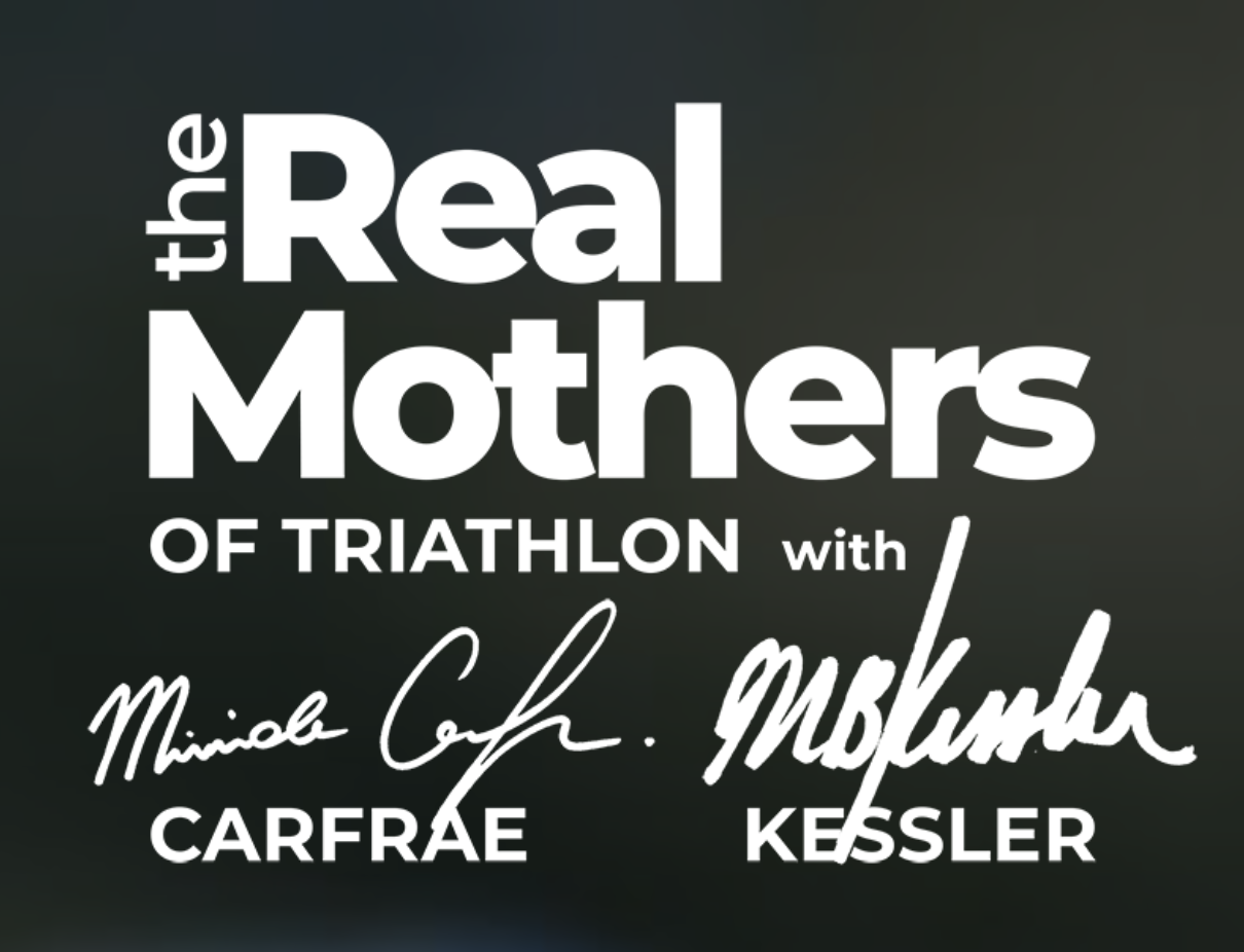 The real mothers of triathlon with mirinda carfrae and Meredith Kessler logo