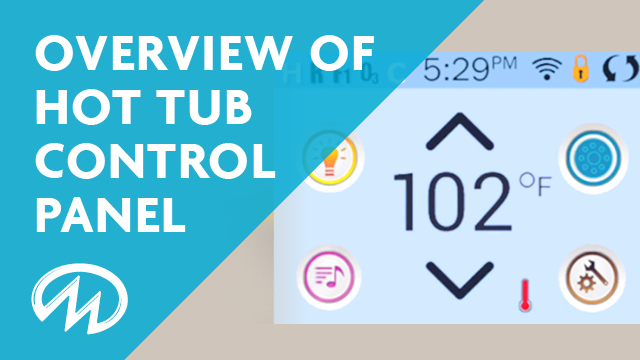 Learn how to operate the touch screen on your master spas hot tub