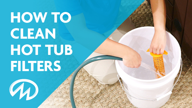 How often to clean and how to clean a hot tub filter